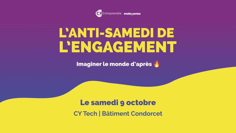 CY Entreprendre : l'Anti-samedi de l'engagement